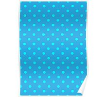 Polkadots Blue and Turquoise Poster