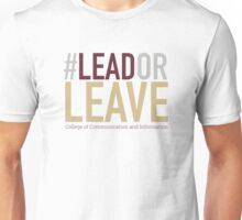 'Lead or Leave' Tee // White Unisex T-Shirt