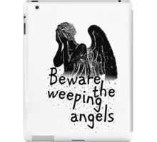 Beware the Weeping Angels  iPad Case/Skin