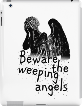Beware the Weeping Angels  by ibx93