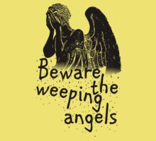 Beware the Weeping Angels  Kids Clothes