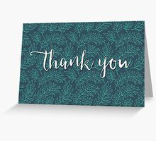 Thank You –Green Leaves Greeting Card