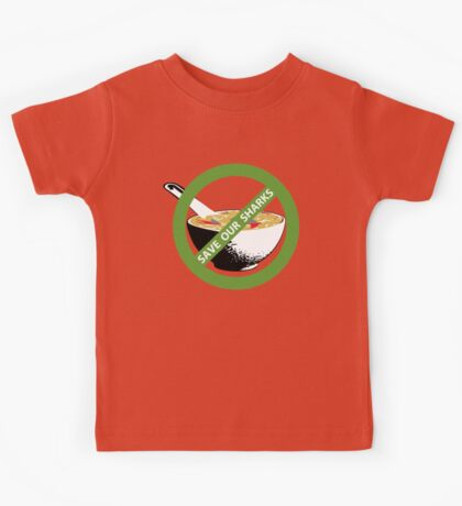 SAVE OUR SHARKS no fin soup Kids Tee