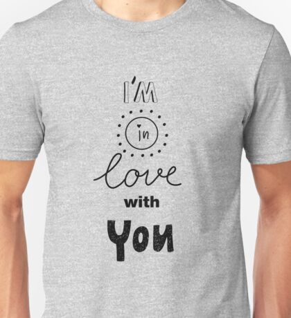 Illustration with romantic lettering  Unisex T-Shirt