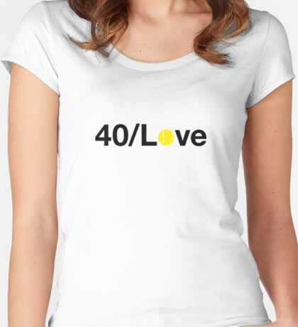 40/Love Women's Fitted Scoop T-Shirt