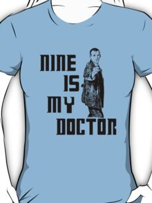 nine is my doctor T-Shirt