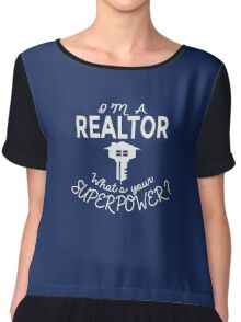 I'm A Realtor What's Your Superpower Funny T-Shirt Chiffon Top