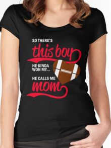 So there's this boy he kinda won my heart he calls me mom Women's Fitted Scoop T-Shirt