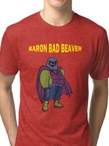 Baron Bad Beaver Tri-blend T-Shirt