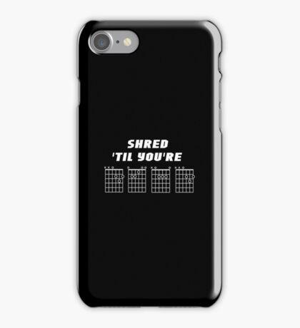 Shred 'Til You're Dead - Guitar Chords - Design White on Black iPhone Case/Skin