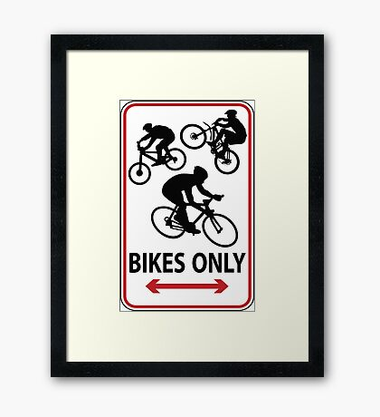 Bikes Only Framed Print