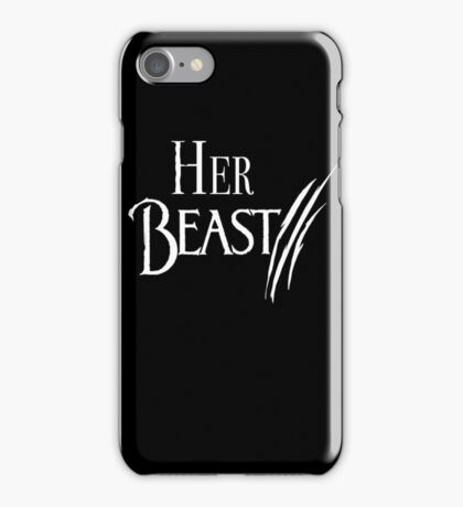 Her Beast iPhone Case/Skin