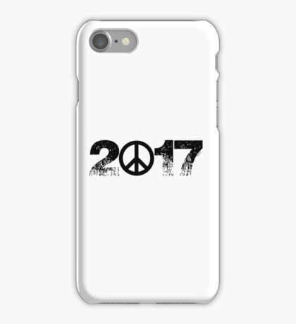 2017:  The choice is WAR or PEACE.... iPhone Case/Skin