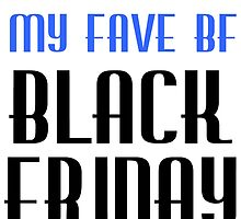 MY FAVE BF BLACK FRIDAY by Divertions