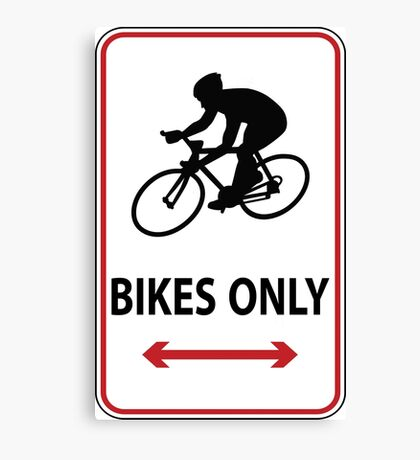Road Bikes Only Canvas Print