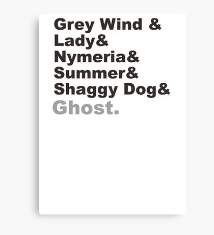 The Direwolves Grey Wind Lady Nymeria Summer Shaggy Dog Ghost Canvas Print