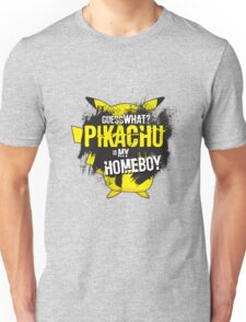 Who is your homeboy? Unisex T-Shirt