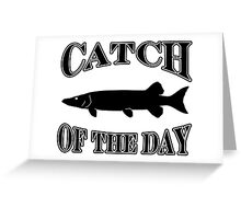 Catch of the Day - Muskie Greeting Card