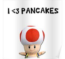 I <3 PANCAKES Poster
