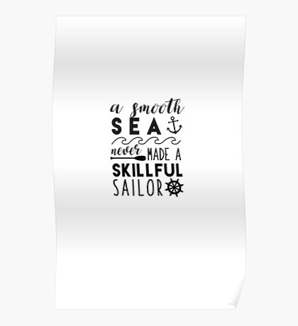 Smooth Sea Quote Poster