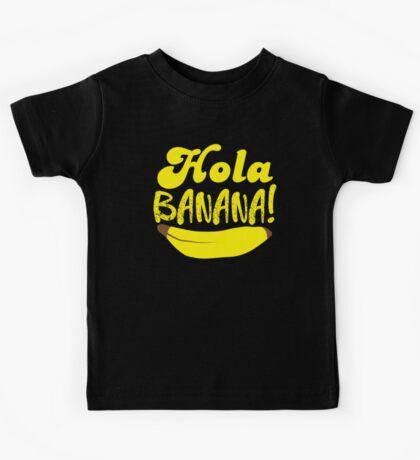 HOLA BANANA! Kids Tee