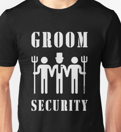 Groom Security (Bachelor Party / Stag Night / White) Unisex T-Shirt