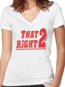 THAT RIGHT 2 Women's Fitted V-Neck T-Shirt
