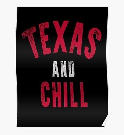 Texas and Chill Poster