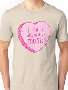 I hate alternative music candy heart Unisex T-Shirt