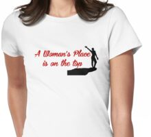 Rock Climbing A Woman's Place Is On The Top Womens Fitted T-Shirt