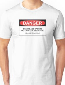 Danger: Sharks and Spiders and Crocodiles and Shit - Welcome to Australia T-Shirt