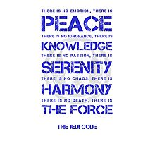 The Jedi Code Photographic Print