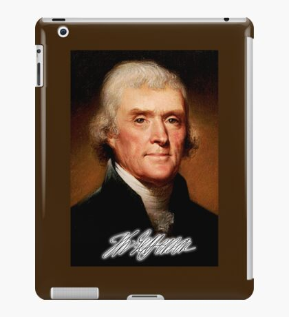 Thomas Jefferson,  American, Founding Father, principal author, Declaration of Independence iPad Case/Skin