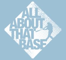 All about that base 2 Kids Clothes