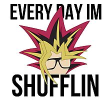 Everyday I'm Shufflin' Photographic Print