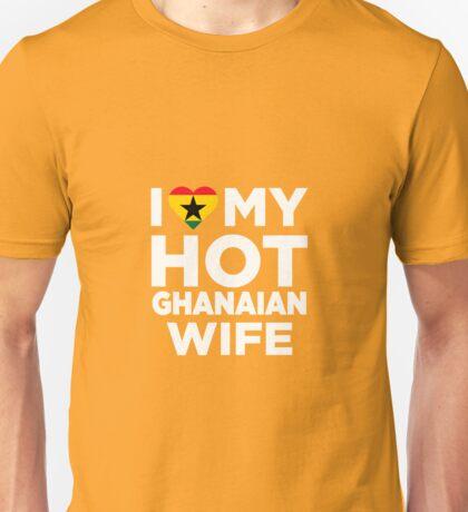 I Love My Hot Ghanaian Wife Unisex T-Shirt