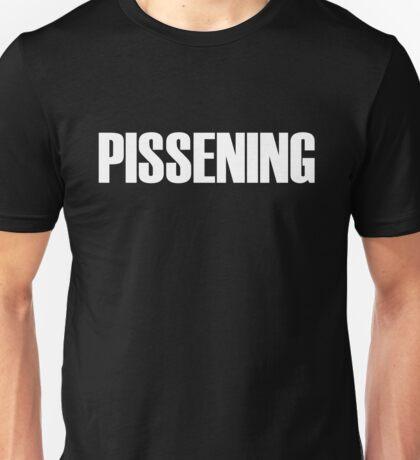 PISSENING Unisex T-Shirt