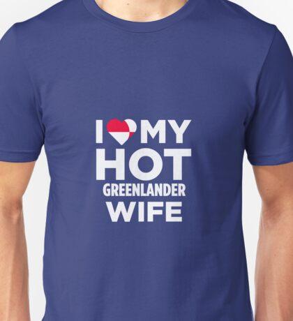 I Love My Hot Greenlander Wife Unisex T-Shirt