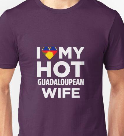 I Love My Hot Guadeloupean Wife Unisex T-Shirt