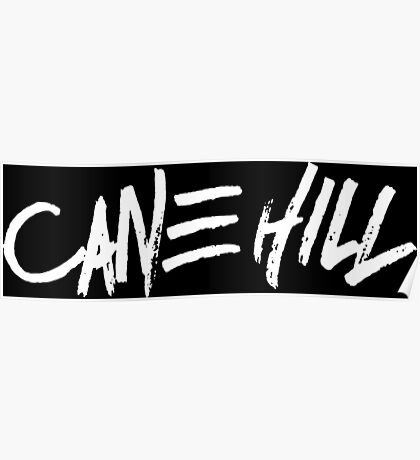 CANE HILL LOGO Poster