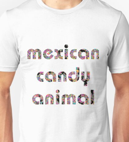 Mexican Candy Animal Unisex T-Shirt