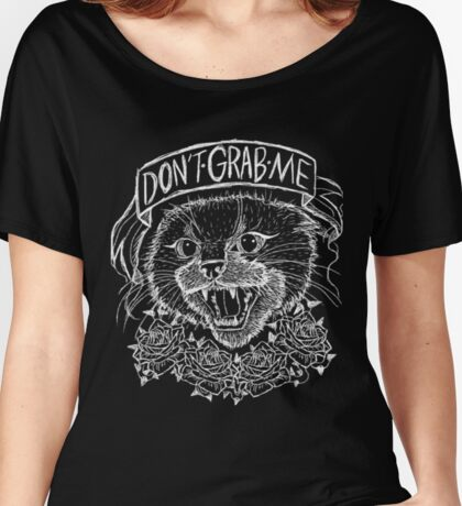 """Don't Grab Me"" Pussy Cat Women's Relaxed Fit T-Shirt"