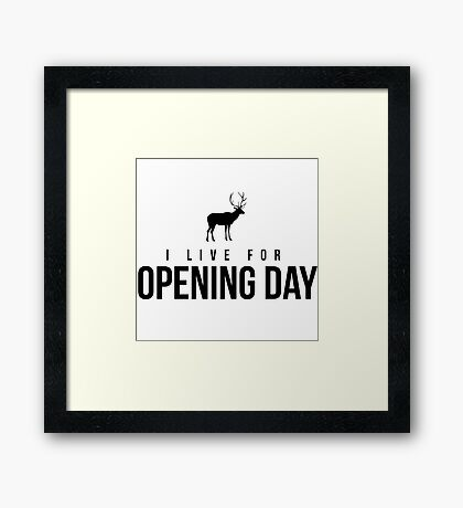 I live for opening day Framed Print