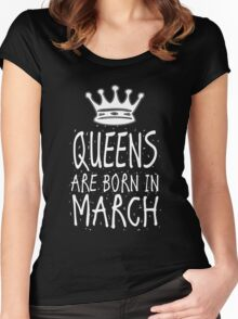 Queens Are Born In March Birthday Gift Shirt Christmas Cute Funny Pisces Aries Zodiac Women's Fitted Scoop T-Shirt