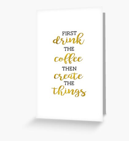 Create the Things  Greeting Card
