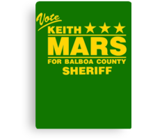 Keith Mars for Sheriff (Color) Canvas Print