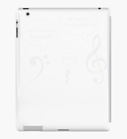 Funny Musicians You are Nothing But Treble Trouble Musical Scores Bass Clef Funny Graphic Tee Shirt Pun iPad Case/Skin