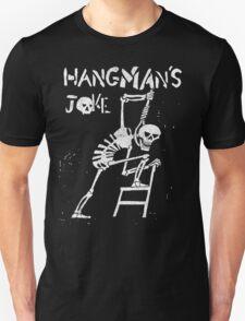 Hangman's Joke  Unisex T-Shirt