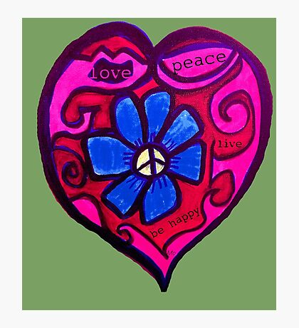 Peace, Love and Be Happy Photographic Print
