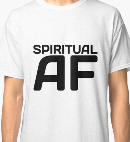 Spiritual AF Classic T-Shirt